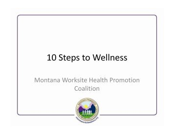 10 Steps to Wellness - Montana Worksite Health Promotion