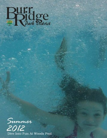 Summer Fun - the Burr Ridge Park District