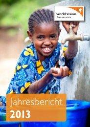Jahresbericht 2013 - World Vision Österreich