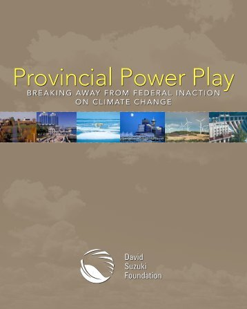 Provincial Power Play - David Suzuki Foundation