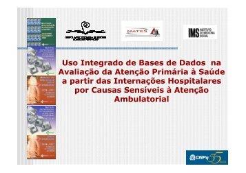 Uso Integrado de Bases de Dados na Avaliação da ... - Epi2008