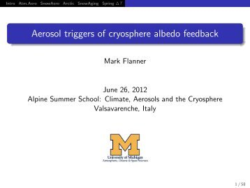 Aerosol triggers of cryosphere albedo feedback - Summer School on