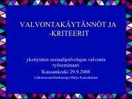 YKSITYISTEN SOSIAALIPALVELUJEN VALVONTA - Socom