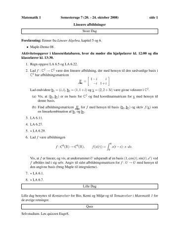 Matematik 1 Semesteruge 7 (20. - 24. oktober 2008) side 1 Lineære ...