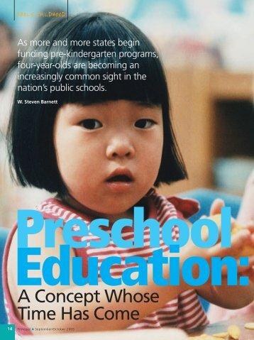 Preschool Education: A Concept Whose Time Has Come - National ...