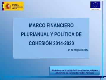 MARCO FINANCIERO PLURIANUAL Y POLÍTICA DE COHESIÓN ...