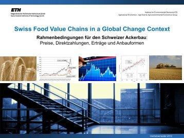 Preise, Direktzahlungen, Erträge und Anbauformen - Institute of ...