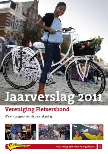Jaarverslag 2011 Vereniging Fietsersbond - CBF