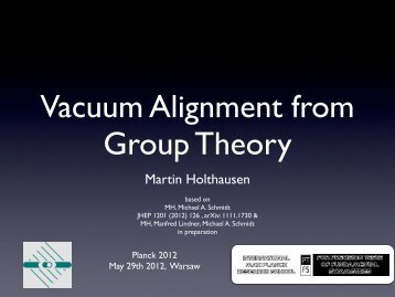Vacuum Alignment from Group Theory - Planck 2012