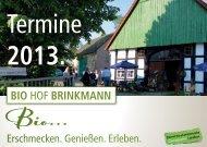 Termine 2013. - Bio Hof Brinkmann