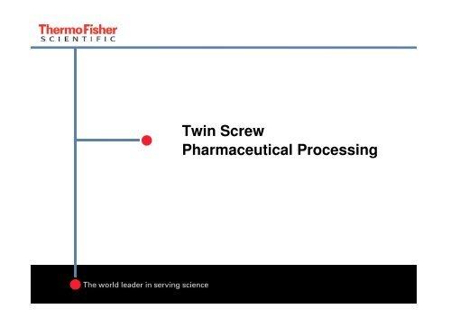 Microsoft PowerPoint - _Pharma Twin Screw Processing     - Mcik com