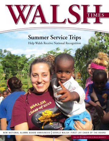 Summer Service Trips - Walsh University