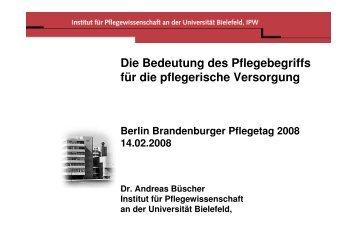 Pflegebegriff als Steuerungsinstrument - Berlin Brandenburger ...