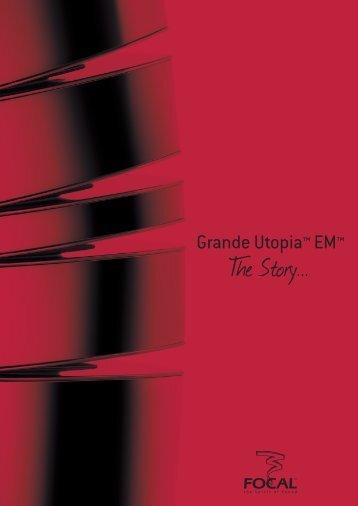 Grand Utopia EM Story