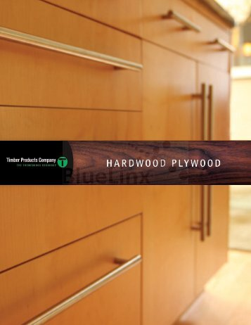 HARDWOOD PLYWOOD - Timber Products