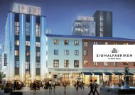Att utveckla och förvalta kvarteret Signalfabriken — fastigheter ...