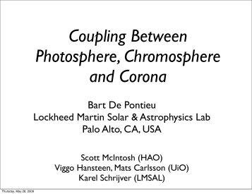Coupling between photosphere, chromosphere and corona
