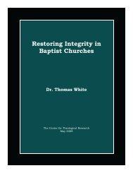 Restoring Integrity in Baptist Churches - Baptist Theology