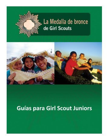 Guías para Girl Scout Juniors - Spanish - Girl Scouts of the USA