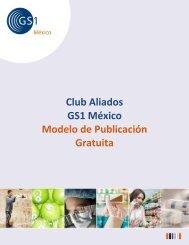 Club Aliados GS1 México Modelo de Publicación Gratuita