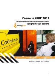 Zeeuwse GRIP 2011 - Veiligheidsregio Zeeland