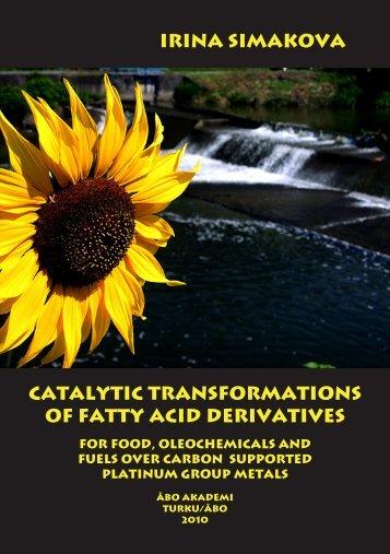 Irina Simakova Catalytic transformations of fatty acid ... - Doria