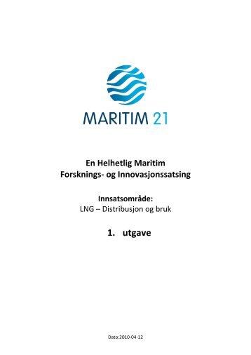 LNG – Distribusjon og bruk - Maritim21