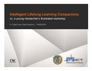 I t lli t Lif l L i C i Intelligent Lifelong Learning Companions