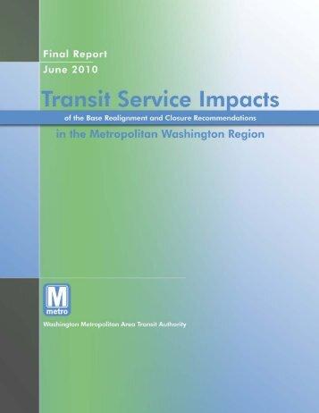 Transit Service Impacts of the BRAC ... - WMATA.com.