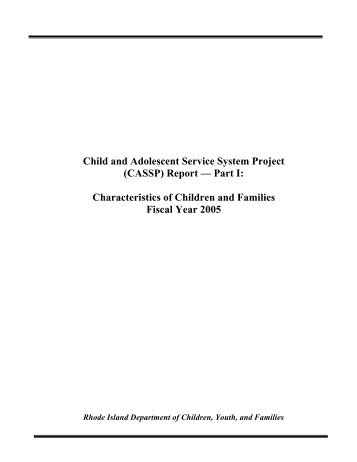 (CASSP) Report Part 1 - RI Department of Children, Youth & Families