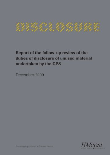 Report of the follow-up review of the duties of disclosure ... - HMCPSI