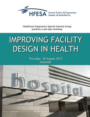 improving facility design in health - Ergonomic Society of Australia