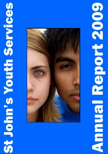 SJYS 2009 Annual Report - St Johns Youth services