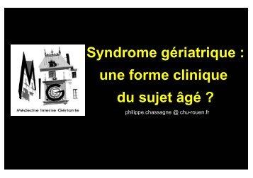 Pr Chassagne – Sd gériatrique : une forme clinique en geriatrie - PIRG