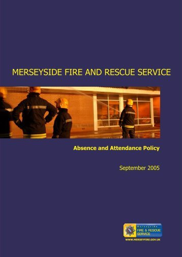 Absence and Attendance Policy - Merseyside Fire and Rescue Service