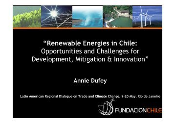 """""""Renewable Energies in Chile: Opportunities and Challenges ... - ictsd"""