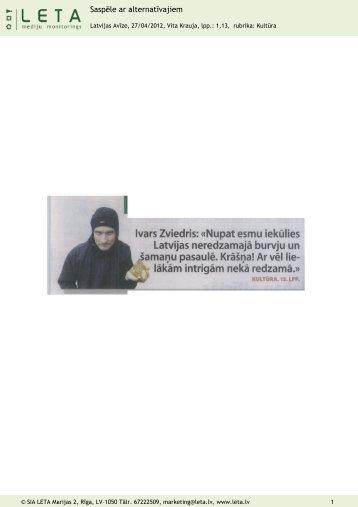 """""""Saspēle ar alternatīvajiem"""", Latvijas Avīze, 27.04.2012."""
