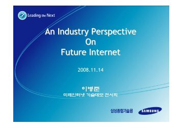 An Industry Perspective On Future Internet