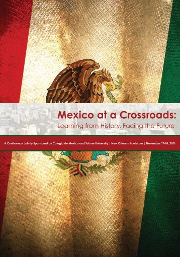 Mexico at a Crossroads - Stone Center for Latin American Studies