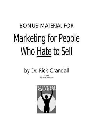 BONUS MATERIAL • Marketing for People Who Hate to Sell