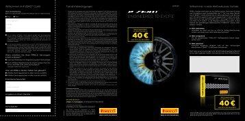 weiteren Details finden Sie hier in unserem Aktionsflyer - Pirelli