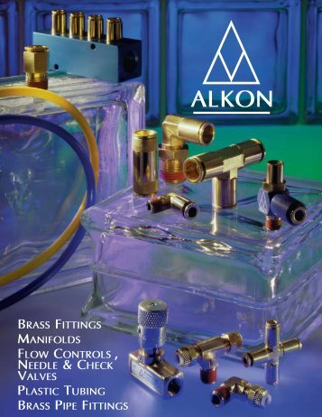 Alkon Brass Fittings, Manifolds, Flow Controls, Needle & Check ...