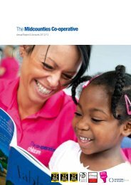 Annual Report and Accounts 2013 - The Midcounties Co-operative