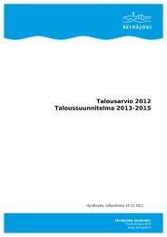 Talousarvio 2012 - Seinäjoen kaupunki - Seinäjoki