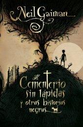 Cementerio sin lápidas y otras historias negras, El - SERLIB