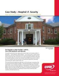 Case Study » Hospital I.T. Security - cdw healthcare communit