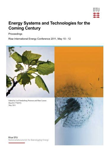 Energy Systems and Technologies for the Coming Century ...