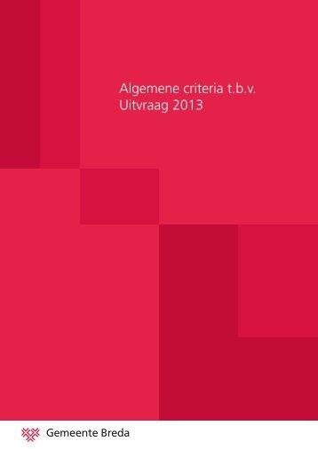 Algemene criteria t.b.v. Uitvraag 2013 - Gemeente Breda