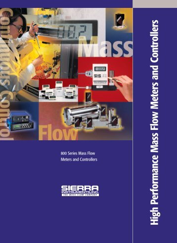High Performance Mass Flow Meters and ... - Sierra Instruments
