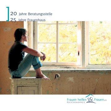 20 Jahre Beratungsstelle 25 Jahre Frauenhaus